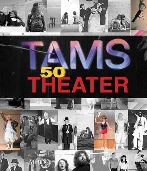 TamS Theater 50 von Spola,  Anette, TamS Theater e.V.
