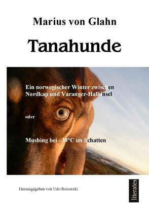 Tanahunde von Glahn,  Marius von, Rosowski,  Udo