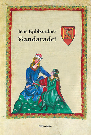 Tandaradei von Kuhbandner,  Jens