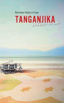 Tanganjika von Ndarurinze,  Renate