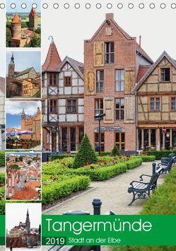 Tangermünde – Stadt an der Elbe (Tischkalender 2019 DIN A5 hoch) von Frost,  Anja