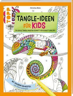 Tangle-Ideen für Kids von Bietz,  Christine