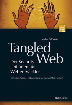 Tangled Web – Der Security-Leitfaden für Webentwickler von Zalewski,  Michal