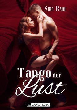 Tango der Lust von Grünberg,  Lilly, Rabe,  Sira