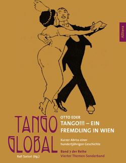 Tango!!! Ein Fremdling in Wien von Eder,  Otto, Sartori,  Ralf
