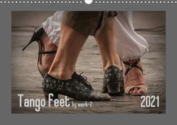 Tango feetAT-Version (Wandkalender 2021 DIN A3 quer) von / Alessandra & Peter Seitz,  werk-2