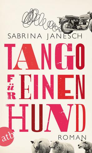 Tango für einen Hund von Janesch,  Sabrina