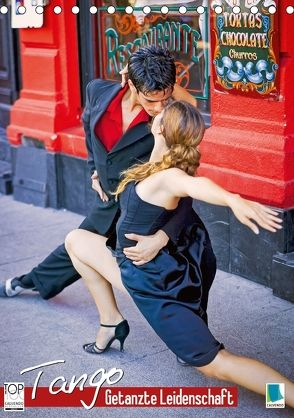 Tango – Getanzte Leidenschaft (Tischkalender 2018 DIN A5 hoch) von CALVENDO,  k.A.
