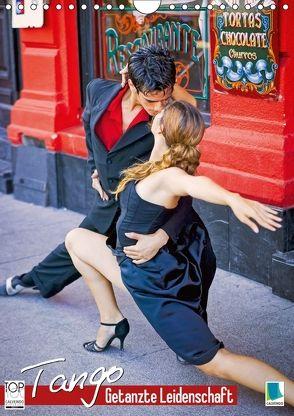 Tango – Getanzte Leidenschaft (Wandkalender 2018 DIN A4 hoch) von CALVENDO,  k.A.