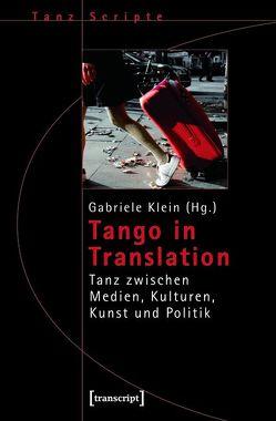 Tango in Translation von Klein,  Gabriele