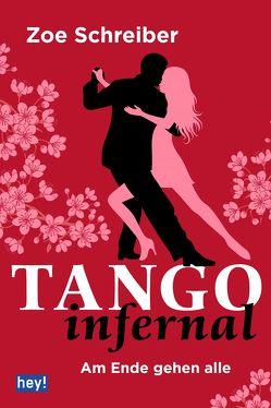 Tango infernal von Schreiber,  Zoe