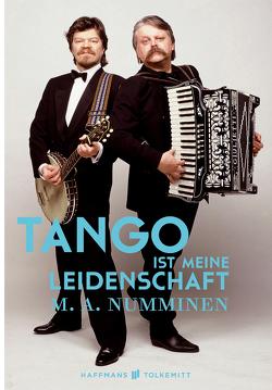 Tango ist meine Leidenschaft von Fuhrmann,  Eike, Numminen,  M.A.