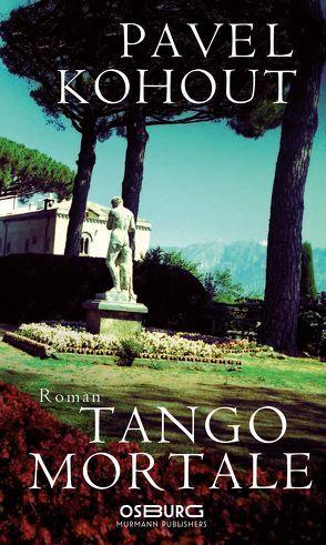 Tango mortale von Klein,  Silke, Kohout,  Pavel