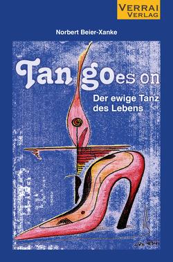 Tan goes – der ewige Tanz des Lebens von Beier-Xanke,  Norbert