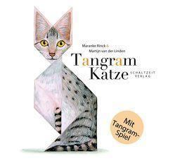 Tangram Katze von Erdorf,  Rolf, Rinck,  Maranke, van der Linden,  Martijn