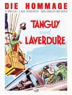 Tanguy und Laverdure – Die Hommage von Charlier,  Jean-Michel, Jijé, Uderzo,  Albert