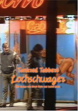 Tankred Tabbert: Lochschwager von Bote,  Horst, Tabbert,  Tankred, Yuen,  Isabelle