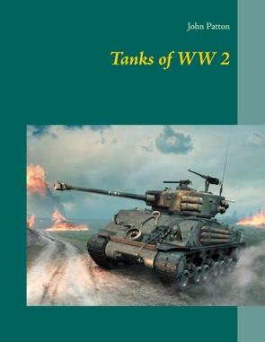 Tanks of WW 2 von Patton,  John