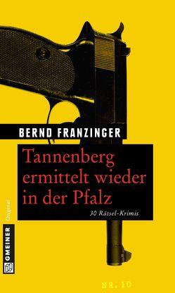 Tannenberg ermittelt wieder in der Pfalz von Franzinger,  Bernd