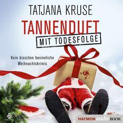Tannenduft mit Todesfolge von Kruse,  Tatjana