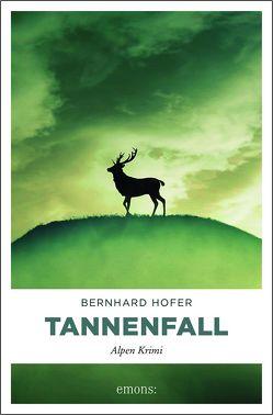 Tannenfall von Hofer,  Bernhard