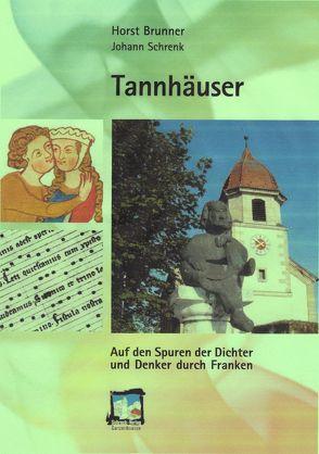 Tannhäuser von Brunner,  Horst, Schrenk,  Johann