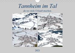 Tannheim im Tal, da wo viele Urlaub machen. (Wandkalender 2021 DIN A4 quer) von Rufotos