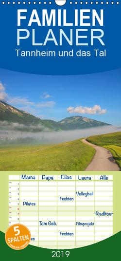 Tannheim und das Tal – Familienplaner hoch (Wandkalender 2019 , 21 cm x 45 cm, hoch) von Gierok,  Steffen