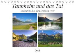 Tannheim und das Tal (Tischkalender 2021 DIN A5 quer) von Gierok,  Steffen