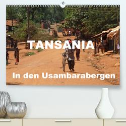 Tansania. In den Usambarabergen (Premium, hochwertiger DIN A2 Wandkalender 2021, Kunstdruck in Hochglanz) von Blass,  Bettina