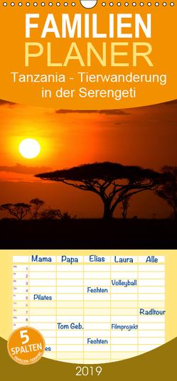 Tansania – Tierwanderung in der Serengeti – Familienplaner hoch (Wandkalender 2019 , 21 cm x 45 cm, hoch) von Koehler,  Axel