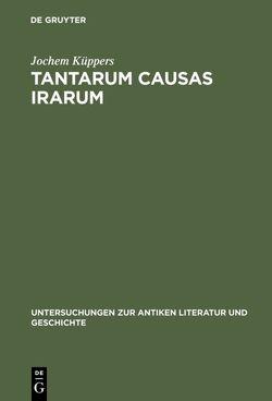 Tantarum causas irarum von Küppers,  Jochem