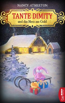 Tante Dimity und das Herz aus Gold von Atherton,  Nancy, Röhl,  Barbara