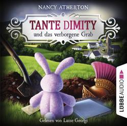 Tante Dimity und das verborgene Grab von Atherton,  Nancy, Georgi,  Luise, Naegele,  Christine