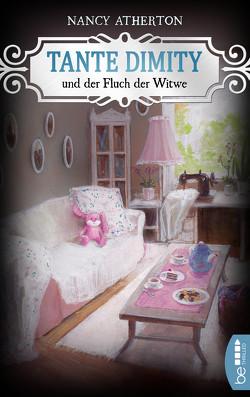 Tante Dimity und der Fluch der Witwe von Atherton,  Nancy, Röhl,  Barbara