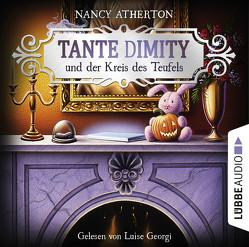 Tante Dimity und der Kreis des Teufels von Atherton,  Nancy, Georgi,  Luise, Naegele,  Christine