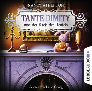 Tante Dimity und der Kreis des Teufels von Atherton,  Nancy, Naegele,  Christine, Schubert,  Luise