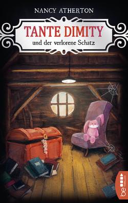 Tante Dimity und der verlorene Schatz von Atherton,  Nancy, Röhl,  Barbara