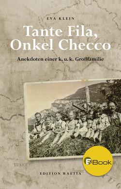 Tante Fila, Onkel Checco von Klein,  Eva