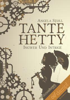 Tante Hetty von Stoll,  Angela