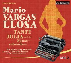 Tante Julia und der Kunstschreiber von Bantzer,  Christoph, Jung,  André, Latzko,  Herlinde, Vargas Llosa,  Mario