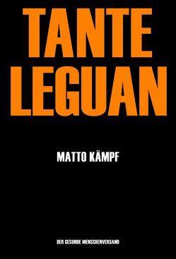 Tante Leguan von Kämpf,  Matto