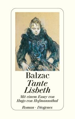 Tante Lisbeth von Balzac,  Honoré de, Zech,  Paul