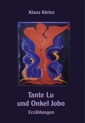 Tante Lu und Onkel Jobo von Kleinz,  Klaus