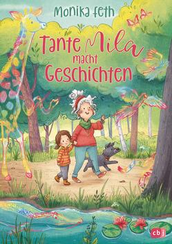 Tante Mila macht Geschichten von Feth,  Monika, Sieverding,  Carola