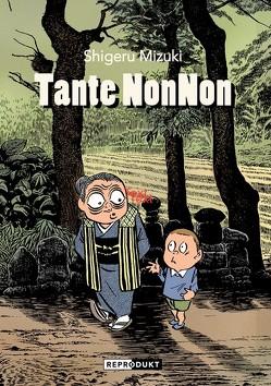 Tante NonNon von Büchner,  Daniel, Mizuki,  Shigeru