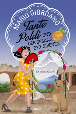 Tante Poldi und der Gesang der Sirenen von Giordano,  Mario