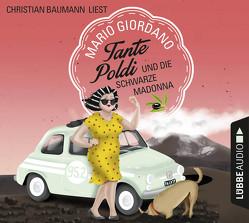 Tante Poldi und die Schwarze Madonna von Baumann,  Christian, Giordano,  Mario