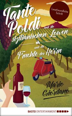 Tante Poldi und die sizilianischen Löwen/Tante Poldi und die Früchte des Herrn von Giordano,  Mario