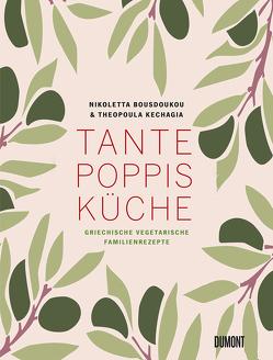 Tante Poppis Küche von Bousdoukou,  Nikoletta, Kechagia,  Theopoula, Zivadinovic,  Natascha